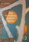 Body Psychotherapy for the 21st Century - eBook