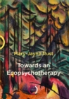 Towards an Ecopsychotherapy - Book