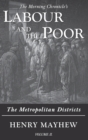 Labour and the Poor Volume II : The Metropolitan Districts - Book