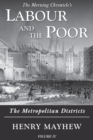 Labour and the Poor Volume IV : The Metropolitan Districts - Book