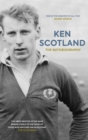 Ken Scotland : The Autobiography - Book