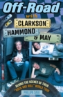 "Off-Road with Clarkson, Hammond and May : Behind The Scenes of Their ""Rock and Roll"" World Tour - Book"