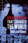 Assassinations That Changed The World - Book