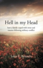 Hell in my Head : how a family coped with stress and trauma following military conflict - Book