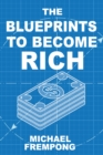 The Blueprints To Become Rich - eBook