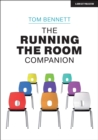 The Running the Room Companion : Issues in classroom management and strategies to deal with them - Book