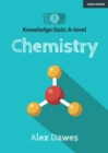 Knowledge Quiz: A-level Chemistry - Book