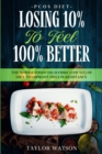 PCOS Diet : LOSING 10% TO FEEL 100% BETTER - The Whole Foods High-Fibre Low Sugar Diet To Improve Insulin Resistance - Book