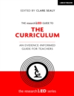 The researchED Guide to The Curriculum : An evidence-informed guide for teachers - eBook