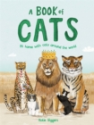 A Book of Cats : At home with cats around the world - Book