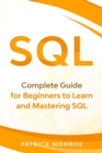 SQL : Complete Guide for Beginners to Learn and Mastering SQL - Book