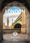 Photographing London - Central London : A photo-location and visitor guidebook Volume 1 Central London 1 - Book