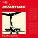 Interflug : East Germany's Airline - Book