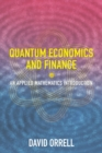Quantum Economics and Finance : An Applied Mathematics Introduction - Book