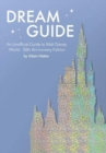 Dream Guide: An Unofficial Guide to Walt Disney World - 50th Anniversary Edition - Book