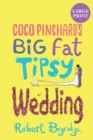 Coco Pinchard's Big Fat Tipsy Wedding - Book