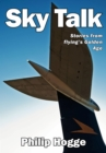 Sky Talk : Stories from flying's Golden Age - Book