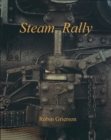 Steam Rally : Robin Grierson - Book