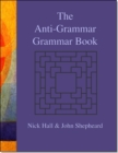 The Anti-grammar Grammar Book - Book