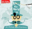 Around the World in Eighty Days : or, a fortune made of experiences - Book