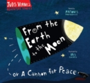 From the Earth to the Moon : Or a cannon for peace - Book