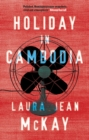 Holiday in Cambodia - eBook