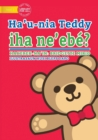 Where's My Teddy (Tetun edition) - Ha'u-nia Teddy iha ne'ebe? - Book