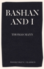 Bashan and I : A Man and His Dog - Book