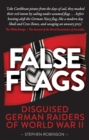 False Flags : Disguised German Raiders of World War II - Book