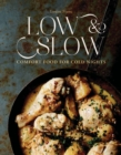 Low & Slow : Comfort Food for Cold Nights - Book