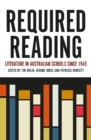 Required Reading : Literature in Australian Schools since 1945 - Book