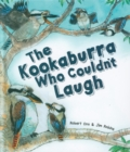 The Kookaburra Who Couldn't Laugh - Book