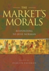 The Market's Morals : Responding to Jesse Norman - Book