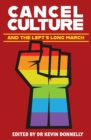 Cancel Culture and the Left's Long March - Book