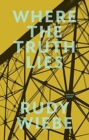 Where the Truth Lies : Selected Essays - Book