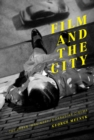 Film and the City : The Urban Imaginary in Canadian Cinema - Book