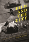 Film and the City : The Urban Imaginary in Canadian Cinema - eBook