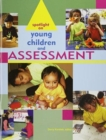 Spotlight on Young Children and Assessment - Book