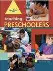 Spotlight on Teaching Preschoolers - Book
