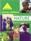 Spotlight on Young Children and Nature - Book