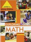 Spotlight on Young Children : Exploring Math - Book