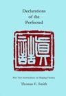 Declarations of the Perfected : Part Two: Instructions on Shaping Destiny - Book