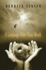 A Language Older Than Words - Book