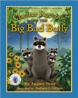 Chester Raccoon and the Big Bad Bully - Book