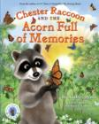 Chester Raccoon and the Acorn Full of Memories - Book