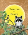 Chester the Brave - Book