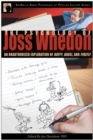 The Psychology of Joss Whedon : An Unauthorized Exploration of Buffy, Angel, and Firefly - Book