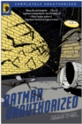 Batman Unauthorized : Vigilantes, Jokers, and Heroes in Gotham City - Book