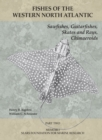 Sawfishes, Guitarfishes, Skates and Rays, Chimaeroids : Part 2 - eBook