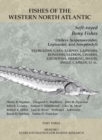 Soft-rayed Bony Fishes: Orders Acipenseroidei, Lepisostei, and Isospondyli : Part 3 - eBook